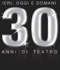 30 anni di teatro